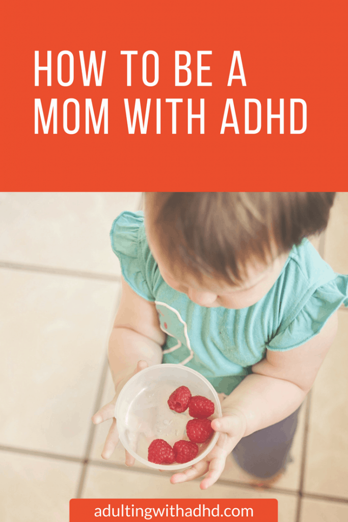 how to be a mom with adhd