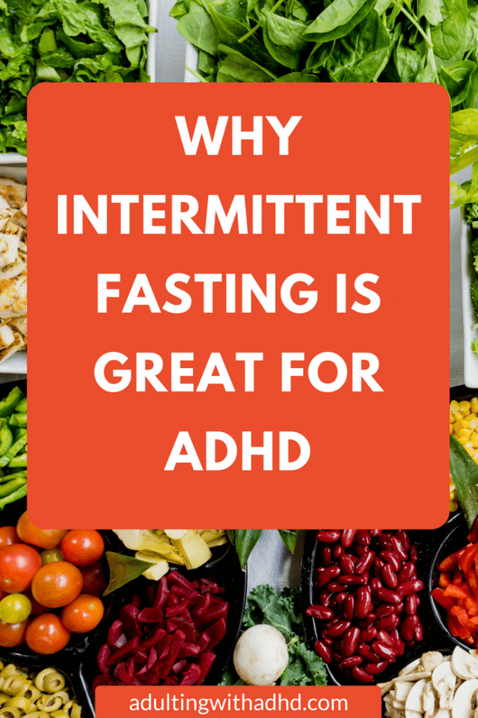 Why Intermittent Fasting Is Great for ADHD | Adulting With ADHD