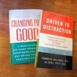 ADHD Book Reviews: Driven to Distraction and Changing for Good