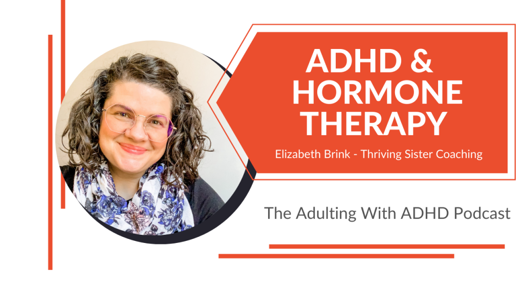 adhd and hormone replacement therapy